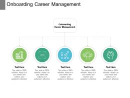 Onboarding Career Management Ppt Powerpoint Presentation Infographics Example File Cpb