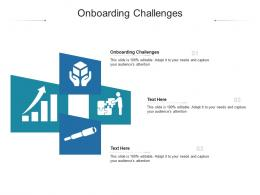 Onboarding Challenges Ppt Powerpoint Presentation Infographic Template Templates Cpb