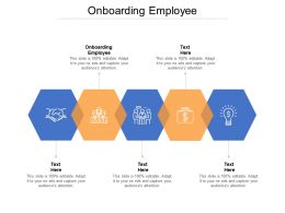 Onboarding Employee Ppt Powerpoint Presentation Pictures Design Ideas Cpb