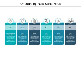 Onboarding New Sales Hires Ppt Powerpoint Presentation Inspiration Visual Aids Cpb