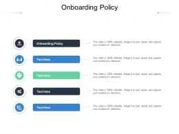 Onboarding Policy Ppt Powerpoint Presentation Professional Ideas Cpb