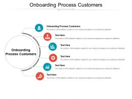 Onboarding Process Customers Ppt Powerpoint Presentation Professional Background Images Cpb