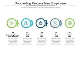 Onboarding Process New Employees Ppt Powerpoint Presentation Layouts Templates Cpb