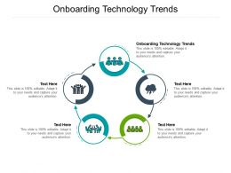 Onboarding Technology Trends Ppt Powerpoint Presentation Layouts Infographics Cpb