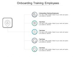 Onboarding Training Employees Ppt Powerpoint Presentation Summary Ideas Cpb