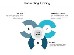 Onboarding Training Ppt Powerpoint Presentation Show Images Cpb