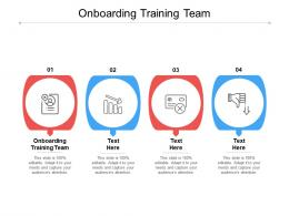 Onboarding Training Team Ppt Powerpoint Presentation Professional Microsoft Cpb