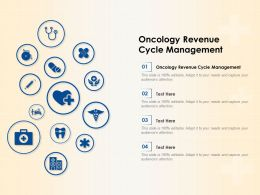 Oncology Revenue Cycle Management Ppt Powerpoint Presentation File Graphics Template