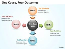 One Cause Four Outcomes Ppt Slides Presentation Diagrams Templates