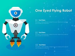 One Eyed Flying Robot