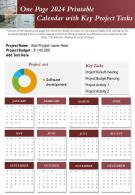 One Page 2024 Printable Calendar With Key Project Tasks Presentation Report Infographic PPT PDF Document