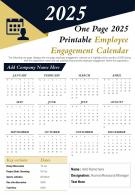 One Page 2025 Printable Employee Engagement Calendar Presentation Report Infographic PPT PDF Document