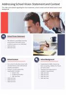 One Page Addressing School Vision Statement And Context Template 446 Report Infographic PPT PDF Document