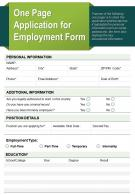 One Page Application For Employment Form Presentation Report Infographic PPT PDF Document