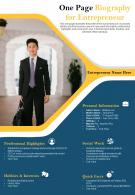 One Page Biography For Entrepreneur Presentation Report Infographic PPT PDF Document