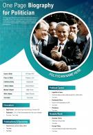 One Page Biography For Politician Presentation Report Infographic PPT PDF Document