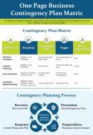One Page Business Contingency Plan Matric Presentation Report Infographic PPT PDF Document