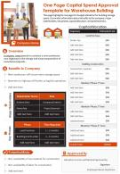 One Page Capital Spend Approval Template For Warehouse Building Presentation Report Infographic PPT PDF Document
