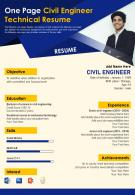 One Page Civil Engineer Technical Resume Presentation Report Infographic PPT PDF Document