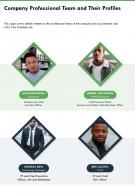 One Page Company Professional Team And Their Profiles Infographic PPT PDF Document