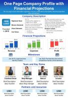 One Page Company Profile With Financial Projections Presentation Report Infographic PPT PDF Document