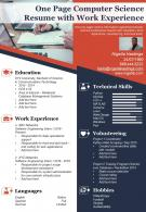 One Page Computer Science Resume With Work Experience Presentation Report Infographic PPT PDF Document
