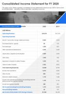 One Page Consolidated Income Statement For FY 2020 Template 238 Presentation Report Infographic PPT PDF Document