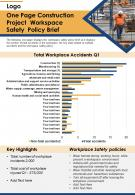 One Page Construction Project Workspace Safety Policy Brief Presentation Report Infographic PPT PDF Document