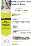 One Page Cover Memo Template Report Presentation Report Infographic PPT PDF Document