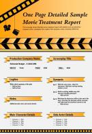 One Page Detailed Sample Movie Treatment Report Presentation Report Infographic PPT PDF Document