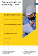 One Page Determining Health And Safety Policy Fy2020 Presentation Report Infographic PPT PDF Document