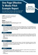 One Page Effective Tv Media Pitch Example Report Presentation Report Infographic PPT PDF Document