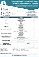One Page Fall Prevention Criteria And Risk Score Tool For Hospital Presentation Report Infographic PPT PDF Document
