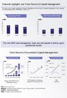One Page Financial Highlights And Track Record Of Capital Management Report Infographic PPT PDF Document