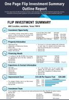 One Page Flip Investment Summary Outline Report Presentation Report Infographic PPT PDF Document