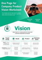 One Page For Company Product Vision Worksheet Presentation Report Infographic PPT PDF Document
