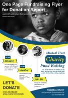 One Page Fundraising Flyer For Donation Report Presentation Report Infographic PPT PDF Document