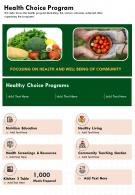 One Page Health Choice Program Presentation Report Infographic PPT PDF Document