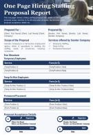 One Page Hiring Staffing Proposal Report Presentation Report Infographic PPT PDF Document