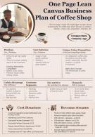 One Page Lean Canvas Business Plan Of Coffee Shop Presentation Report Infographic PPT PDF Document