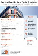 One Page Manual For House Funding Organization Presentation Report Infographic PPT PDF Document