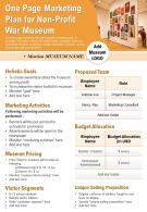 One Page Marketing Plan For Non Profit War Museum Presentation Report Infographic PPT PDF Document