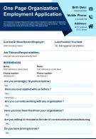 One Page Organization Employment Application Presentation Report Infographic PPT PDF Document