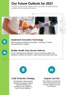 One Page Our Future Outlook For 2021 Presentation Report Infographic PPT PDF Document