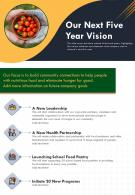 One Page Our Next Five Year Vision Presentation Report Infographic PPT PDF Document