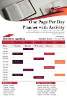 One Page Per Day Planner With Activity Presentation Report Infographic Ppt Pdf Document