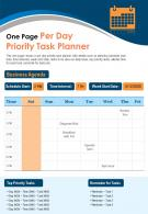 One Page Per Day Priority Task Planner Presentation Report Infographic Ppt Pdf Document