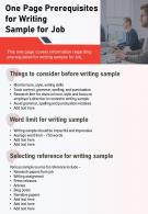 One Page Prerequisites For Writing Sample For Job Presentation Report Infographic PPT PDF Document