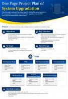 One Page Project Plan Of System Upgradation Presentation Report Infographic PPT PDF Document