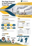 One Page Proposal To Built Nuclear Power Site Presentation Report Infographic PPT PDF Document